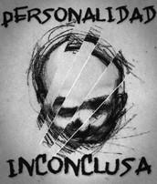 """De la mano de dos de los integrantes de """"Personalidad Inconclusa"""""""