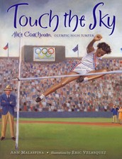 Touch the Sky by Ann Malaspina, Illustrations by Eric Velasquez