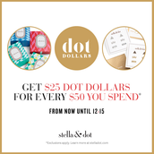 Shop now and treat yourself later with Dot Dollars!