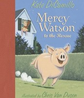 Mercy Watson to the Rescue illustrated by Chris Van Dusen