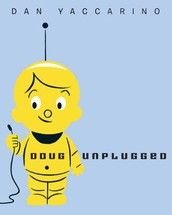 Book of the Week: Doug Unplugged
