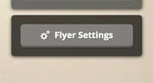 "1. Click ""Flyer Settings"""