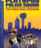 Platypus Police Squad series