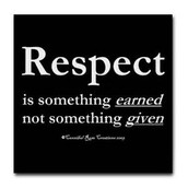 How is Respect Earned?