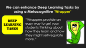 Using Metacognitive Strategies to Enhance Deep Learning