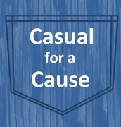 Casual for a Cause!