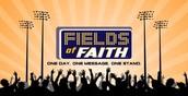 Fields of Faith - TONIGHT