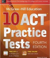 Mc Graw-Hill 10 ACT Practice Tests, 4th edition