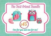 The Best Friend Bundle!