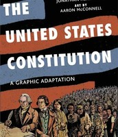 The United States Constitution:  A Graphic Adaptation by Jonathan Hennessey