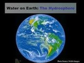 Why is the hydrosphere important?