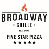 Broadway Grille * Five Star Pizza