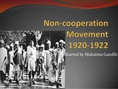 Non - Cooperation movement by Mahatma Gandhi
