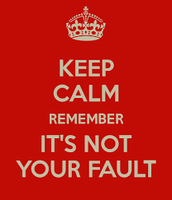 Its not your fault!