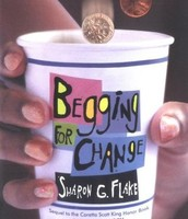 Beggin' for Change by Sharon G. Flake