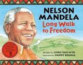Nelson Mandela:  Long Walk to Freedom