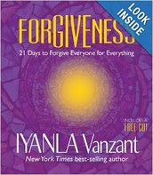 Iyanla Vanzant ~ Forgiveness: 21 Days to Forgive Everyone of Everything