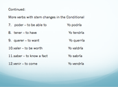 COMMON IRREGULAR VERBS IN THE CONDITIONAL