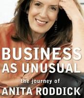 Business As Unusual: The Journey of Anita Roddick