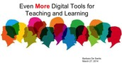 Even More Digital Tools for Teaching & Learning