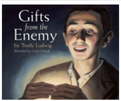 Gifts from the Enemy, Trudy Ludwig ($17.00)