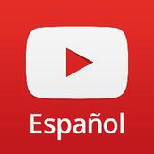 YouTube videos...en Espanol