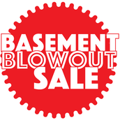 Basement Blowout Sale