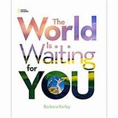 The World is Waitng for You