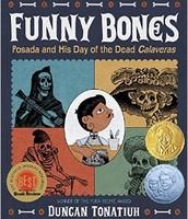 Funny bones : Posada and his Day of the Dead calaveras
