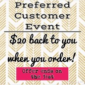 Calling All New Preferred Customers!