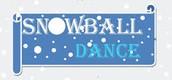 Snow Ball Dance January 15th