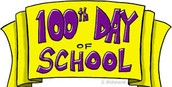 100th Day Celebration-Tuesday Feb. 23rd 9-10 a.m.