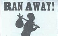A reward poster for the capture of the run away slave