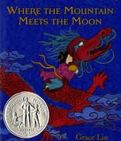 Newbery Honor Book, Where the Mountain Meets the Moon