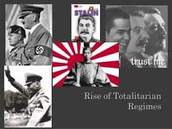 Rise of Totalitarian Regimes