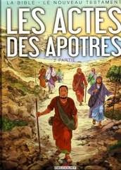 Ma réflexion sur les 28 chapitres des Actes des Apôtres