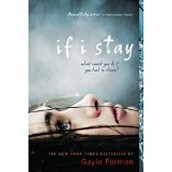 If I Stay by Gail Forman