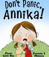 Don't Panic, Annika (ages 4 - 7)