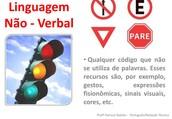 Linguagem Não - Verbal
