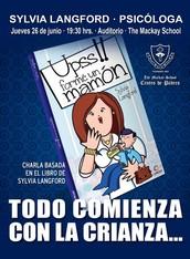 """CHARLA BASADA EN EL LIBRO """"UPSS!! FORMÉ UN MAMÓN"""""""