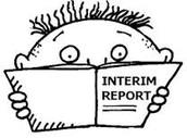 Interim Reports Due Monday