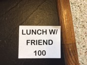 Lunch with a Friend = 100 stamps