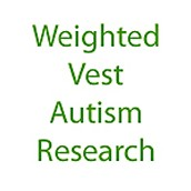 The Use of Weighted Vests with Children with Autism Spectrum Disorders and Other Disabilities
