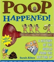Poop Happened! : A History of the World From the Bottom Up