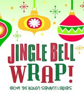 Don't Forget--Jingle Bell Wrap on Sunday!
