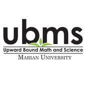Marian University's TRIO Program - Upward Bound Math & Science (UBMS)