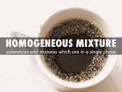 Homogenous mixture