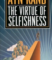 The Virute of Selfishness by Ayn Rand