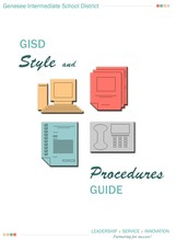 Familiarize Yourself with the GISD Style and Procedures Guide
