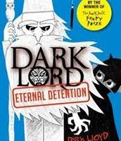 Dark Lord 3 - Eternal Detention - Jamie Thomson